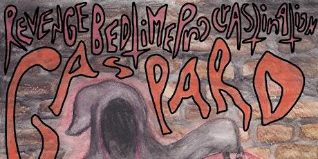 Show Spooky : Gaspard Revenge Bedtime Procrastination tickets