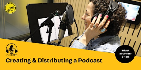 WEBINAR: Creating and Distributing a Podcast tickets