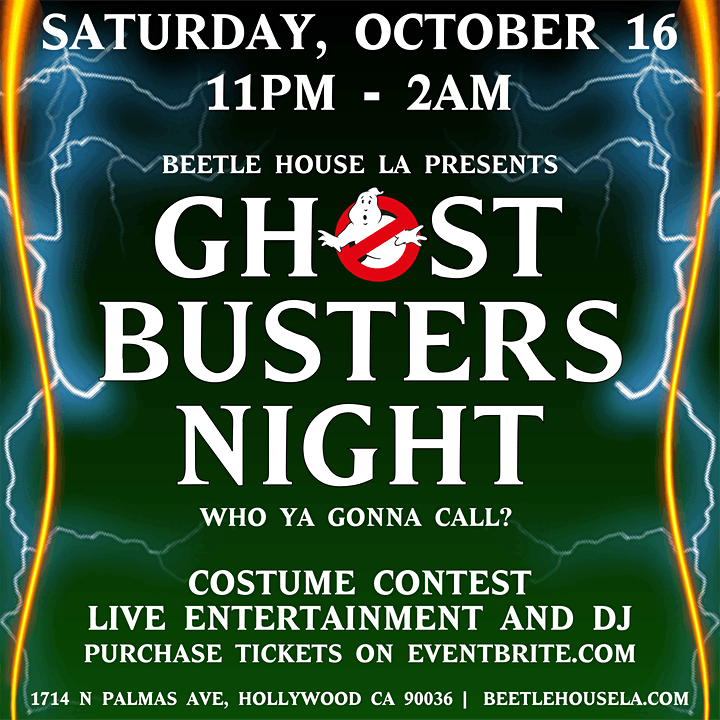 Who Ya Gonna Call? Ghostbusters Night at Beetle House LA 21+ image