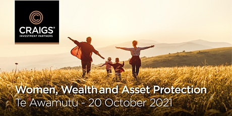 Women, Wealth and Asset Protection Workshop - Te Awamutu tickets