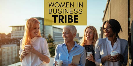 Inaugural Women In Business Tribe Happy Hour tickets