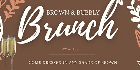 Brown & Bubbly Brunch tickets