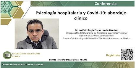 Psicología hospitalaria y Covid-19: abordaje clínico entradas