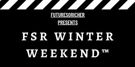 FSR WINTER WEEKEND™ (FSR & FRIENDS GALLERY) tickets