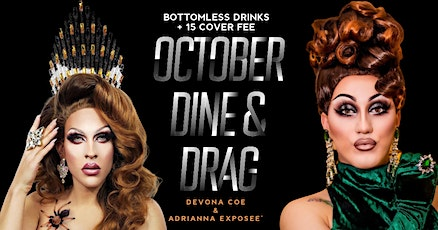 October Bottomless Bougie Dine & Drag  With Devona Coe & Adrianna Exposee tickets