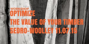 Optimize the Value of Your Timber