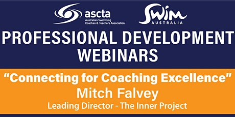 Connecting for Coaching Excellence with Mitch Falvey from The Inner Project tickets