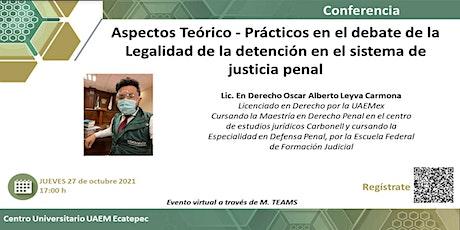 Aspectos Teórico - Prácticos en el debate de la Legalidad de la detención tickets