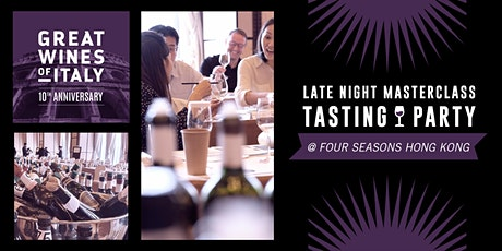 Great Wines of Italy  Hong Kong 2021 - Late Night Tasting Party tickets