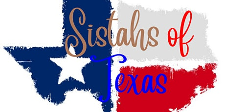 Sistahs of Texas (SOT) Night tickets