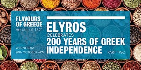 Flavours of Greece - Greek Revolution Celebration Part Two tickets