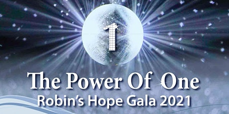 Robin's Hope 2021Gala - The Power of One tickets