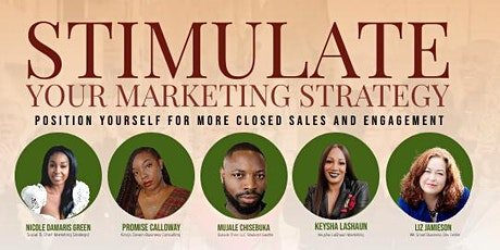 Black-Owned Business Excellence: Stimulate Your Marketing Strategy tickets