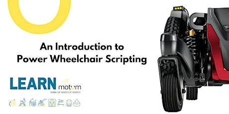 An Introduction to Power Wheelchair Scripting tickets