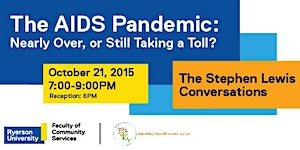 The Stephen Lewis Conversations - The AIDS Pandemic:...