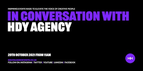 In conversation with HDY Agency tickets