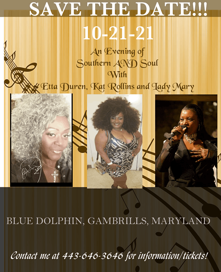 An Evening of Southern AND Soul with Kat Rollins, Etta Duren and Lady Mary! image