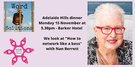 Adelaide Hills Dinner - Women in Business Regional Network - Mon 15/11/2021 tickets