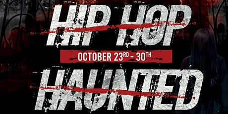 Hip Hop Haunted House tickets