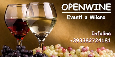 OPENWINE - LA FESTA DEL VINO | Tutti i ns.eventi!! +393382724181 biglietti