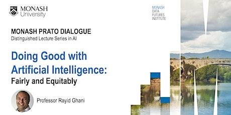 Doing Good With AI - Monash Prato Dialogue tickets