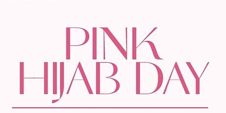 Pink Hijab Day 2021 tickets