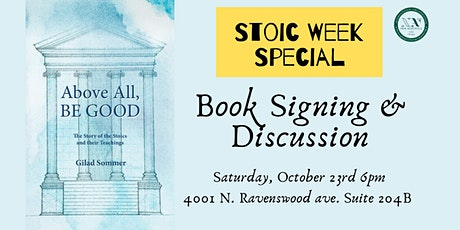 Above All Be Good - A Stoic Book Signing tickets