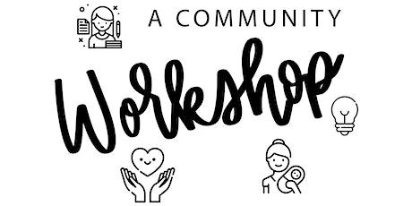 A Community Workshop; Sip & Paint tickets