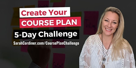 5 Day Create Your Course Plan Challenge tickets