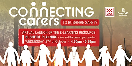 CFA & Carers Vic Bushfire Planning: You and the person you care for #8395 tickets