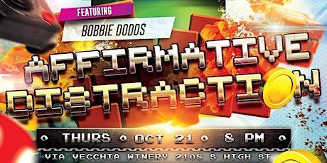 Affirmative Distraction Season Finale ft. Bobbie Dodds tickets