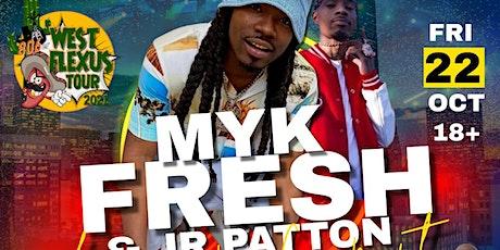 MYK FRESH & JR PATTON LIVE IN HOUSTON CONCERT tickets