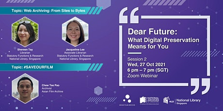 [Session 2] Dear Future: What Digital Preservation Means for You tickets