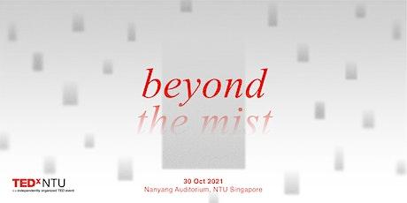 TEDxNTU 2021: BEYOND THE MIST entradas
