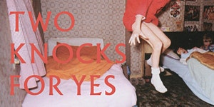 Two Knocks For Yes featuring Black Channels and James B...