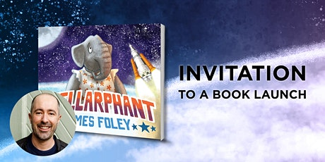 Book Launch: Stellarphant by James Foley tickets