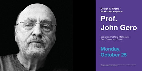 John Gero: Design and Artificial Intelligence:  Past, Present and Future tickets