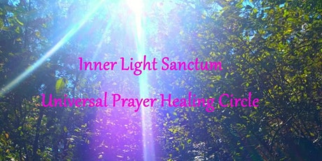 Inner Light Sanctum Universal Prayer Healing Circle tickets