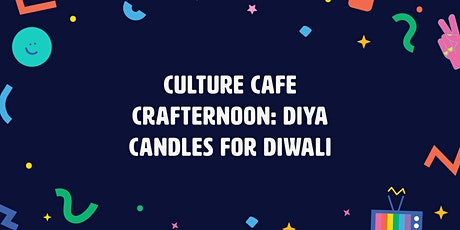 Culture Cafe Crafternoon | Diya Candles for Diwali tickets