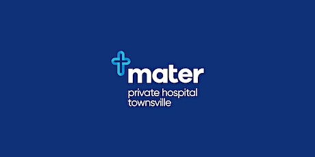 Mater Private Hospital Townsville | Orthopaedic Masterclass tickets
