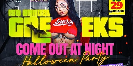 """Halloween Party!!!  """"The GREEKS Come Out at Night"""" tickets"""