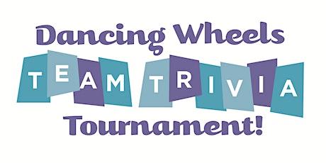 Dancing Wheels Team Trivia Tournament tickets