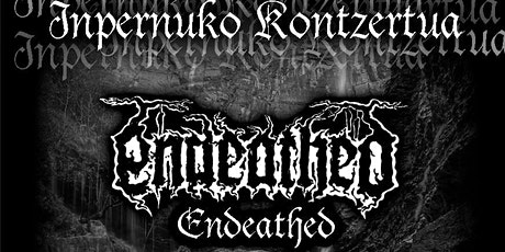 Endeathed + Nakkiga + Sons of decay entradas