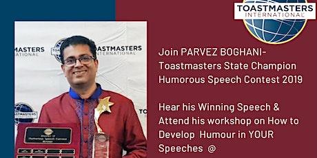 Banyandah Toastmasters presents Parvez Boghani Humorous Speech Workshop tickets