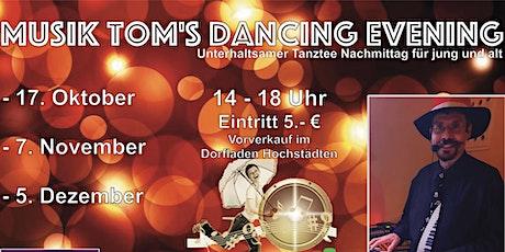 Musik Tom's Dancing Evening (2G-Regel) Tickets