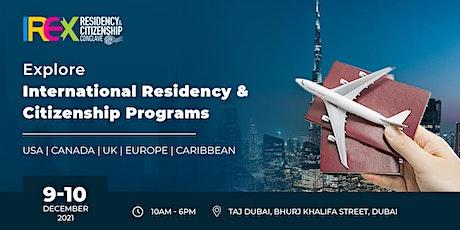 IREX Residency & Citizenship Conclave 2021, Dubai tickets