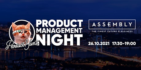 The Product Hunt Meetup in Istanbul: Product Management Night tickets