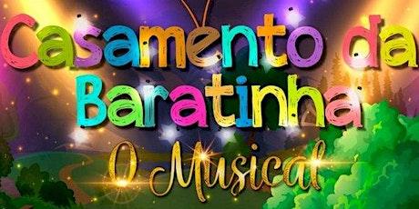 Desconto! Casamento da Dona Baratinha - O Musical - Teatro Raposo Shopping ingressos