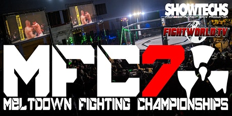 Meltdown Fighting Championships 7 tickets