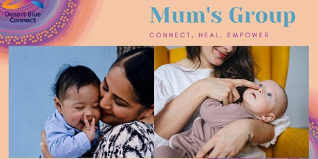 Mum's Group (Connect, Heal, Empower) tickets